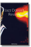 Jazz Doesn't Resolve